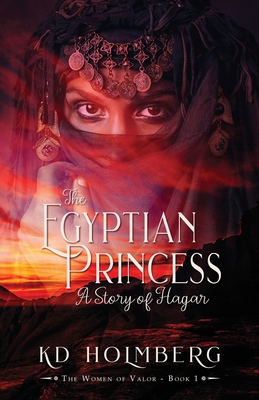 The Egyptian Princess: A Story of Hagar Cover Image