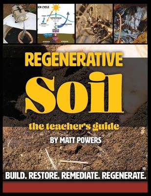 Regenerative Soil - The Teacher's Guide Cover Image