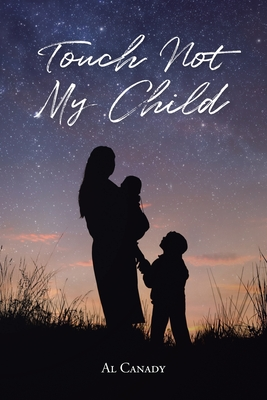 Touch Not My Child Cover Image