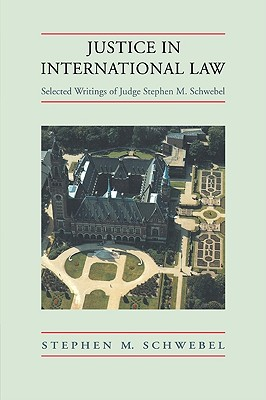 Justice in International Law: Selected Writings Cover Image