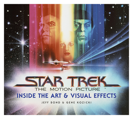 Star Trek: The Motion Picture: The Art and Visual Effects Cover Image