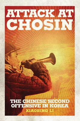 Attack at Chosin: The Chinese Second Offensive in Korea Cover Image