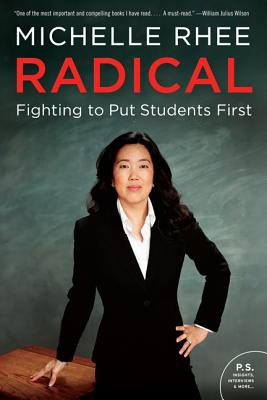 Radical: Fighting to Put Students First Cover Image