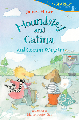 Houndsley and Catina and Cousin Wagster (Candlewick Sparks) Cover Image