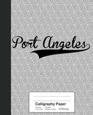 Calligraphy Paper: PORT ANGELES Notebook Cover Image