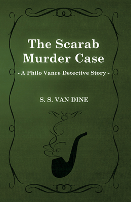The Scarab Murder Case (a Philo Vance Detective Story) Cover