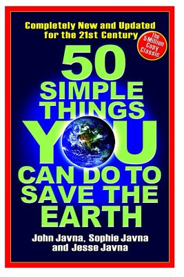 50 Simple Things You Can Do to Save the Earth Cover