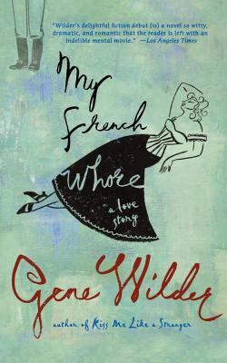 My French Whore: A Love Story Cover Image