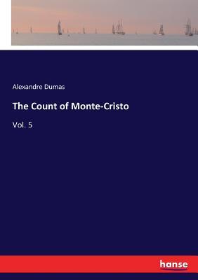 The Count of Monte-Cristo: Vol. 5 Cover Image