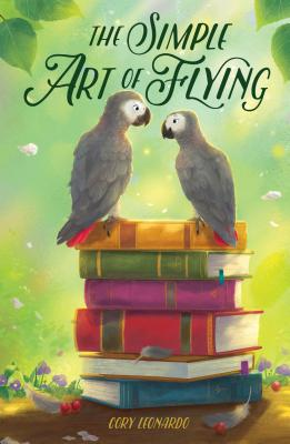 The Simple Art of Flying by Cory Leonard