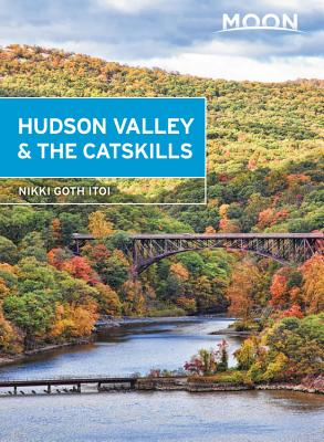 Moon Hudson Valley & the Catskills (Travel Guide) Cover Image