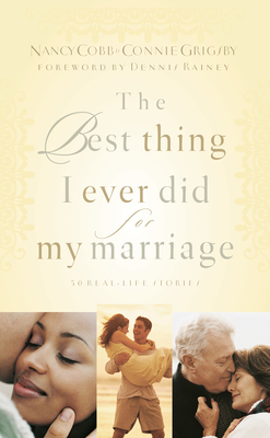 The Best Thing I Ever Did for My Marriage Cover