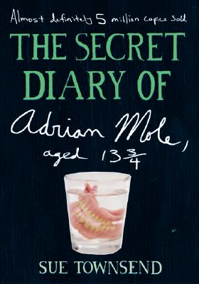 The Secret Diary of Adrian Mole, Aged 13 3/4 Cover Image