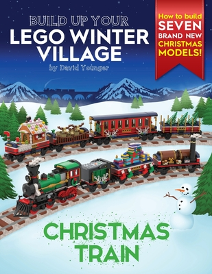 Build Up Your LEGO Winter Village: Christmas Train Cover Image