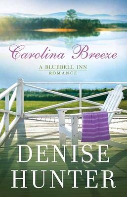 Carolina Breeze: A Bluebell Inn Romance Cover Image