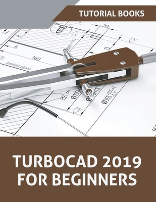 TurboCAD 2019 For Beginners Cover Image