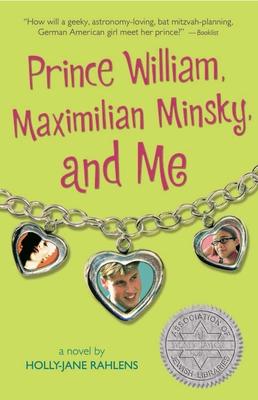 Prince William, Maximilian Minsky, and Me Cover Image