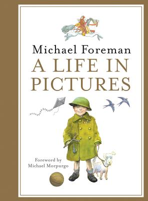 Michael Foreman: A Life in Pictures Cover Image