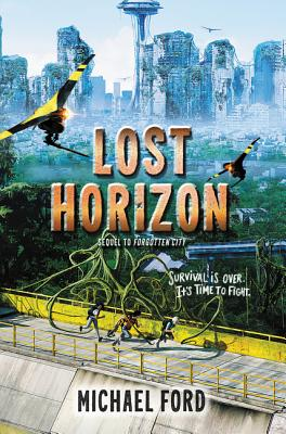 Lost Horizon (Forgotten City #2) Cover Image