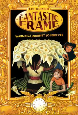 Warning! Journey to Forever #5 (The Fantastic Frame #5) Cover Image