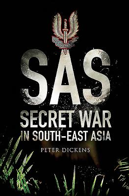Sas: Secret War in South East Asia Cover Image
