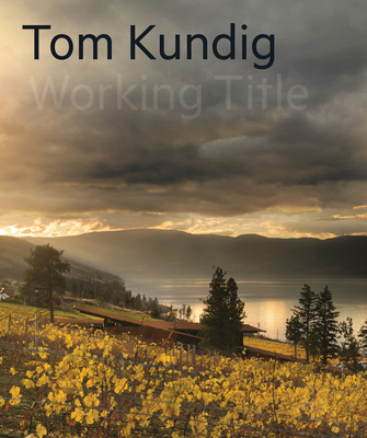 Tom Kundig: Working Title Cover Image