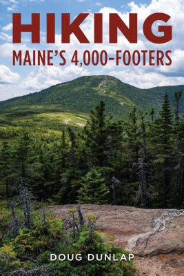 Hiking Maine's 4,000-Footers Cover Image