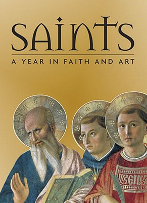 Saints: A Year in Faith and Art Cover Image