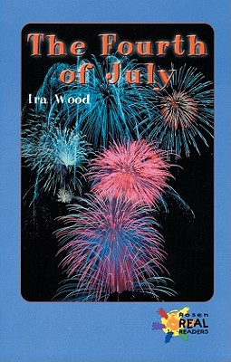 The Fourth of July (Rosen Real Readers: Upper Emergent) Cover Image