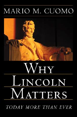 Why Lincoln Matters Cover