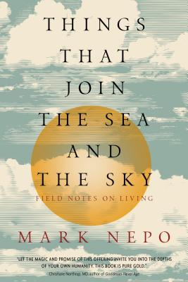 Things That Join the Sea and the Sky: Field Notes on Living Cover Image