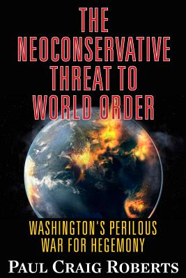 Cover for The Neoconservative Threat to World Order
