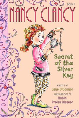 Fancy Nancy: Nancy Clancy, Secret of the Silver Key Cover Image