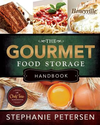 The Gourmet Food Storage Handbook Cover Image