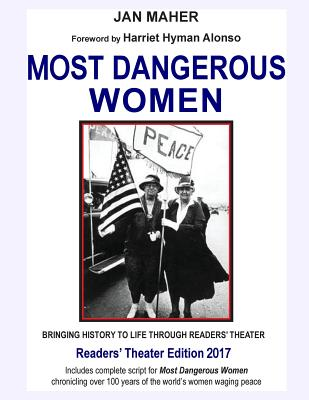 Most Dangerous Women: Bringing History to Life through Readers' Theater Cover Image