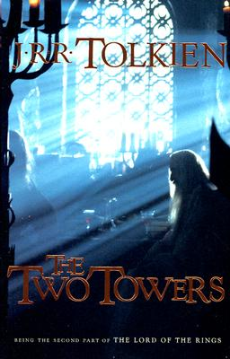 The Two Towers: Being the second part of The Lord of the Rings Cover Image