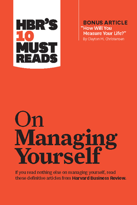 HBR's 10 Must Reads on Managing Yourself cover image
