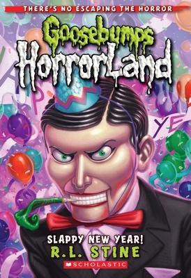 Slappy New Year! (Goosebumps HorrorLand #18) Cover Image