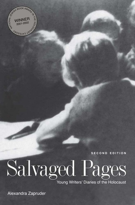 Salvaged Pages: Young Writers' Diaries of the Holocaust, Second Edition Cover Image