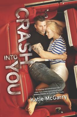 Crash Into You (Harlequin Teen) Cover Image