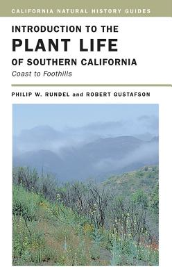 Introduction to the Plant Life of Southern California: Coast to Foothills (California Natural History Guides #85) Cover Image