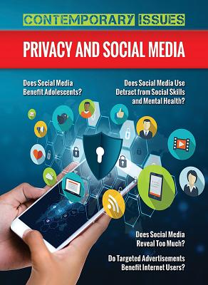 Privacy and Social Media (Contemporary Issues (Prometheus)) Cover Image