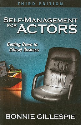 Self-Management for Actors: Getting Down to (Show) Business Cover Image
