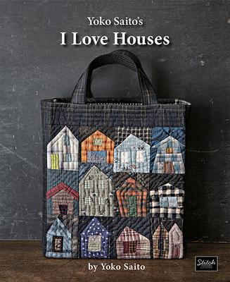 Yoko Saito's I Love Houses Cover Image
