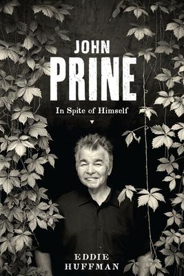 John Prine: In Spite of Himself (American Music) Cover Image