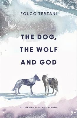 The Dog, the Wolf and God Cover Image
