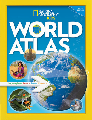 National Geographic Kids World Atlas, 5th Edition Cover Image