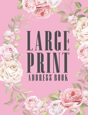 Large Print Address Book: Plenty Of Space Jumbo 8.5