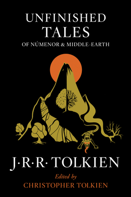 Unfinished Tales of Númenor and Middle-earth Cover Image