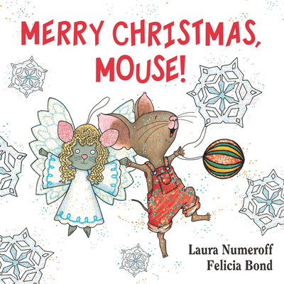 Merry Christmas, Mouse! (If You Give...) Cover Image